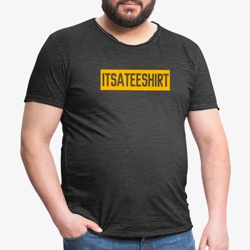 It's a teeshirt - Vintage-T-shirt herr