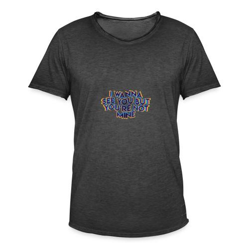 notmine - Männer Vintage T-Shirt