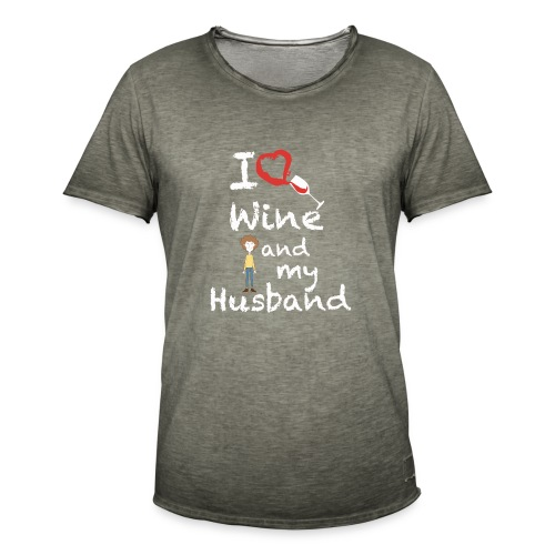 I love Red wine & my Husband Couples Pairs Wedding - Maglietta vintage da uomo