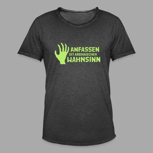 Anfassen - Männer Vintage T-Shirt