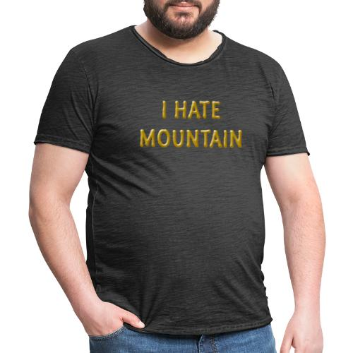 hate mountain - Männer Vintage T-Shirt