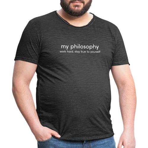 MY PHILOSOPHY - Männer Vintage T-Shirt