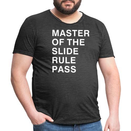 Master of the Slide Rule Pass - Men's Vintage T-Shirt