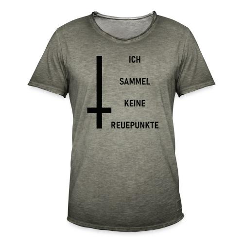 Ich sammel keine Reuepunkte - Männer Vintage T-Shirt