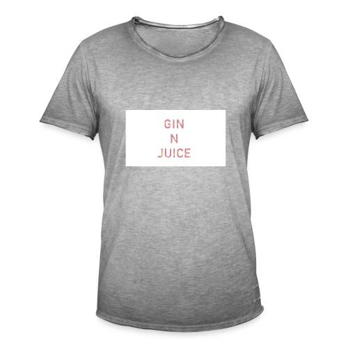 Gin n juice geschenk geschenkidee - Männer Vintage T-Shirt