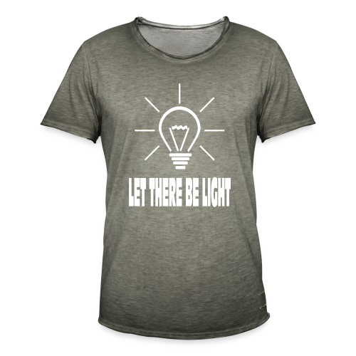 LET THERE BE LIGHT - Mannen Vintage T-shirt