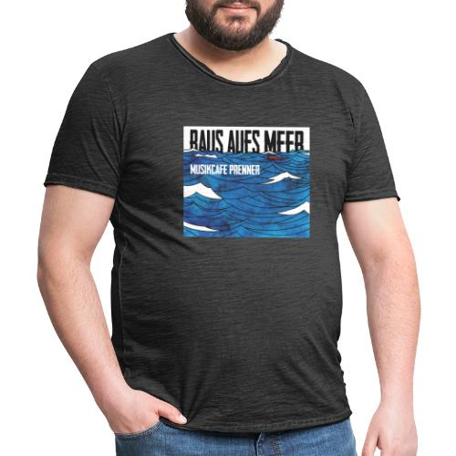 Raus aufs Meer quadratisch - Männer Vintage T-Shirt
