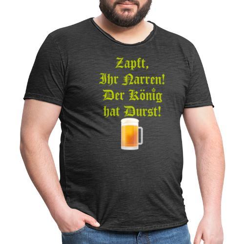 zapft ihr narren - Männer Vintage T-Shirt