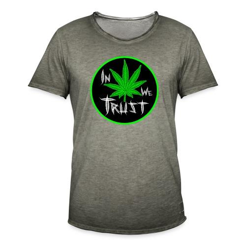 In weed we trust - Camiseta vintage hombre