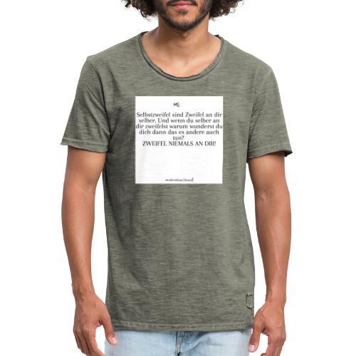 Zweifel niemals - Männer Vintage T-Shirt