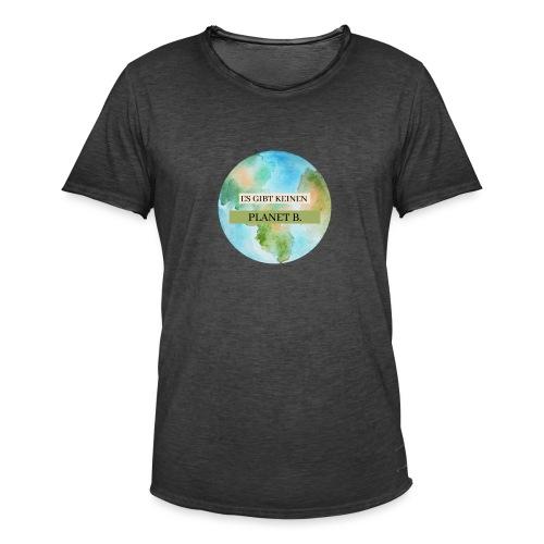 Es gibt keinen Planet B - Männer Vintage T-Shirt