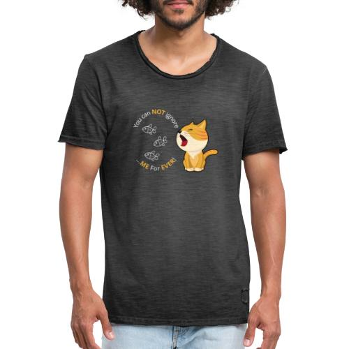Cats - You can NOT ignore ME For EVER! - Herre vintage T-shirt