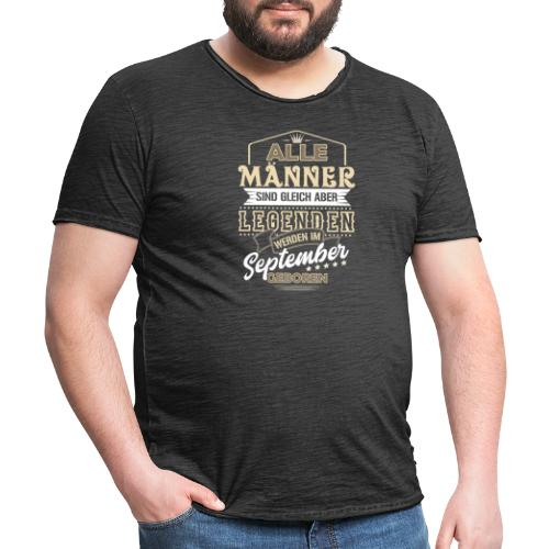 Mann Männer Legende Geburtstag Geschenk September - Männer Vintage T-Shirt