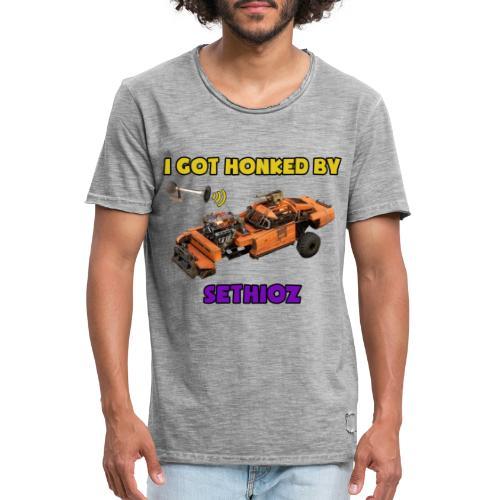 I got Honked by Sethioz - Men's Vintage T-Shirt