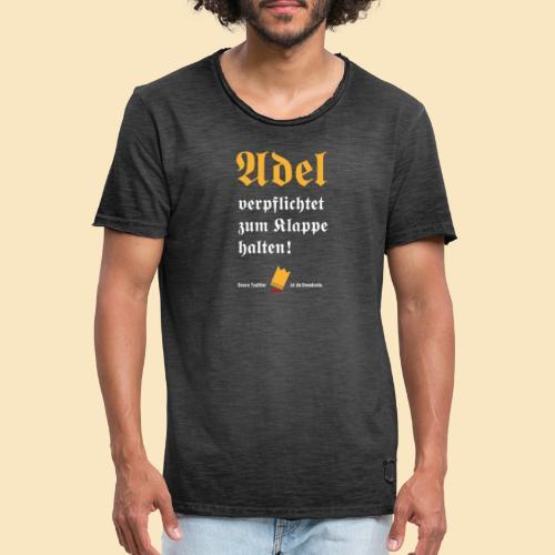 Adel verpflichtet - Männer Vintage T-Shirt