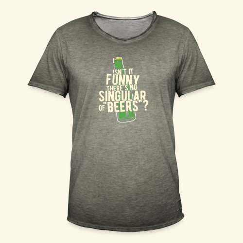 Beer T Shirt Designs Singular of Beers - Männer Vintage T-Shirt
