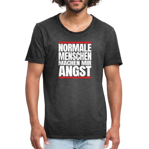 NORMALE Menschen machen mir ANGST - Männer Vintage T-Shirt