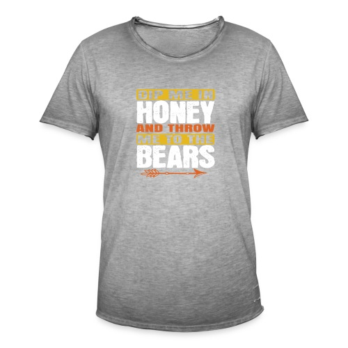 dip me in honey and throw me to the bears - Mannen Vintage T-shirt