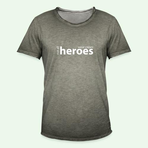 Not all Heroes wear capes // weiss - Männer Vintage T-Shirt