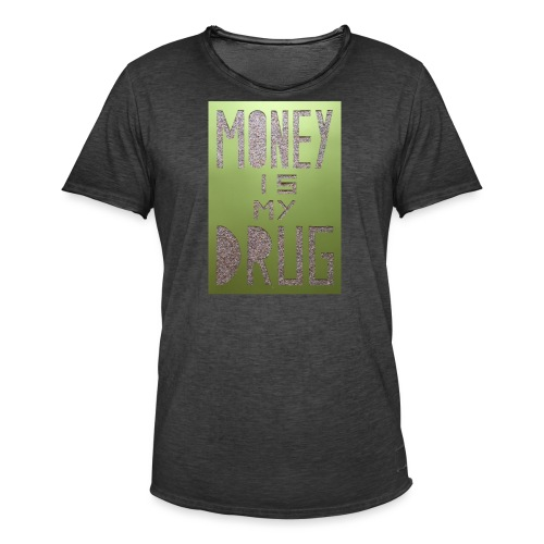 Thomas Schöggl ART MONEY IS MY DRUG - Männer Vintage T-Shirt