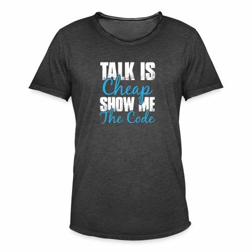 Talk is Cheap - Männer Vintage T-Shirt