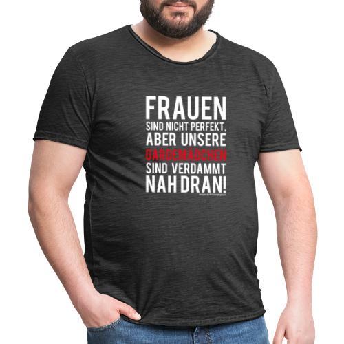 Frauen sind nicht perfekt - Männer Vintage T-Shirt
