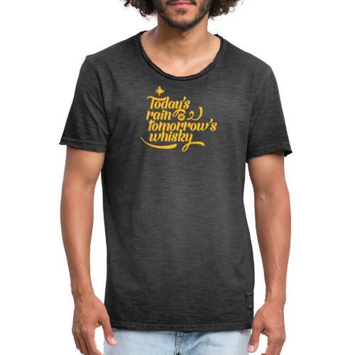 Todays's Rain Women's Tee - Quote to Front - Men's Vintage T-Shirt