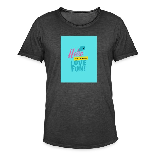 hello love fun - T-shirt vintage Homme