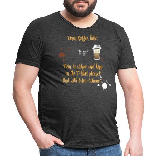 Ein witziges Kaffee to go Design als Geschenk - Männer Vintage T-Shirt
