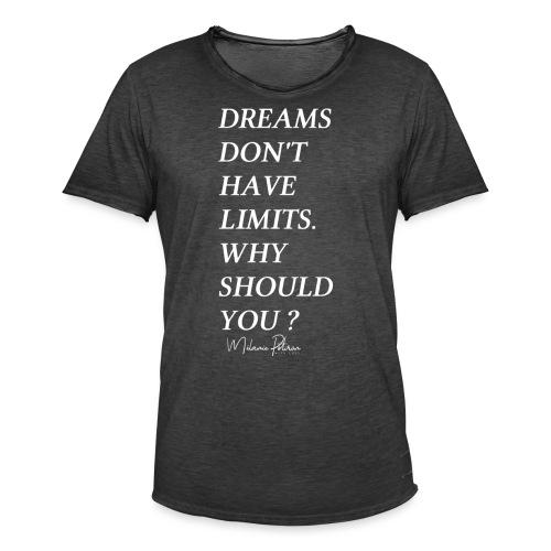 DREAMS DON'T HAVE LIMITS - T-shirt vintage Homme