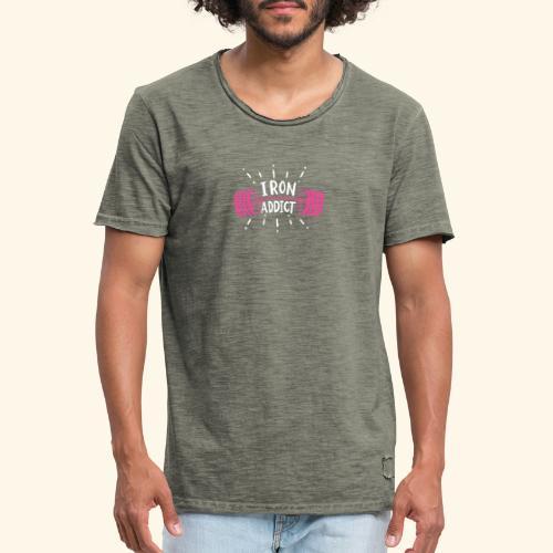 Iron Addict I VSK Funny Gym Shirt - Männer Vintage T-Shirt