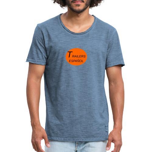 Trailers Español I - Camiseta vintage hombre