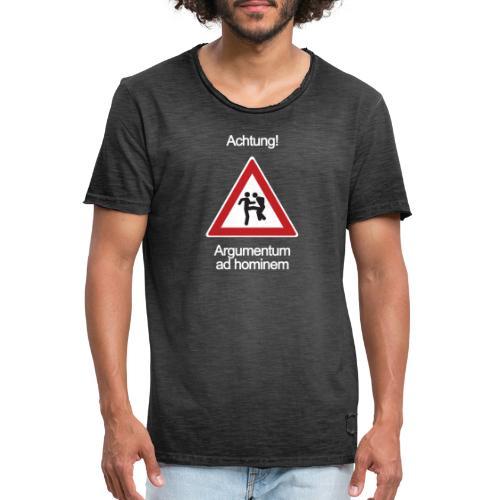 Achtung! Argumentum ad hominem - Männer Vintage T-Shirt