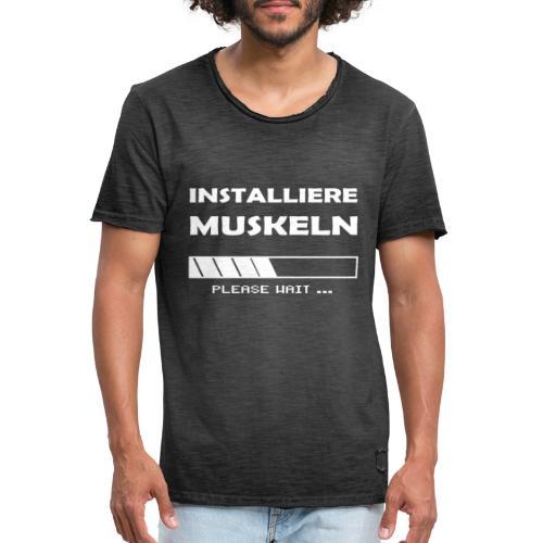 Installiere Muskeln Sport Fitness Fun - Männer Vintage T-Shirt