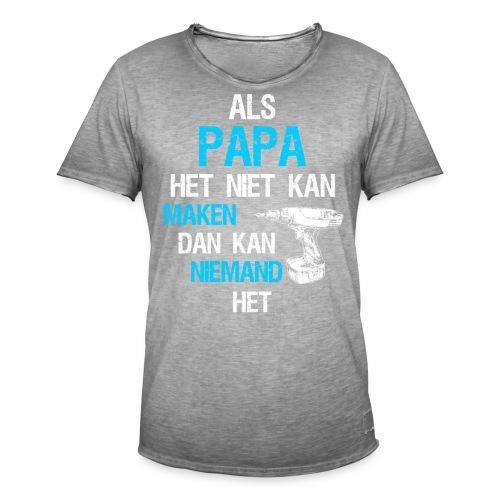 Als papa het niet kan maken. Vaderdag cadeau-idee - Mannen Vintage T-shirt
