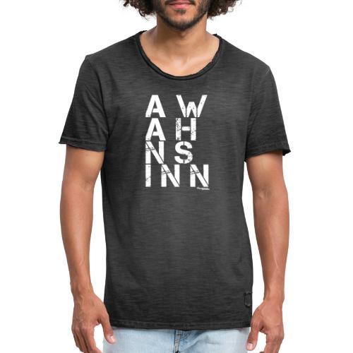 HazyShirt03awahnsinninv - Männer Vintage T-Shirt