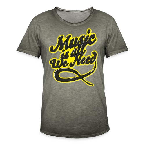 Music Is All We Need - Men's Vintage T-Shirt