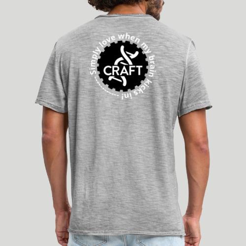 Simply love when my brain kicks in! - Herre vintage T-shirt