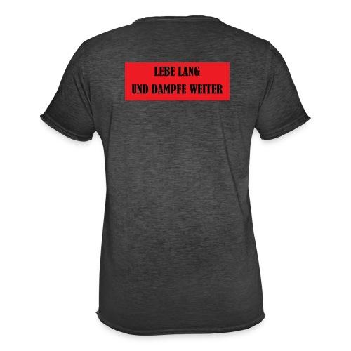 LEBE LANG UND DAMPFE WEITER - Männer Vintage T-Shirt