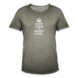 KEEP CALM and SHOOT STEEL - Männer Vintage T-Shirt