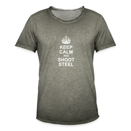 KEEP CALM and SHOOT STEEL - Männer Vintage T-Shirt