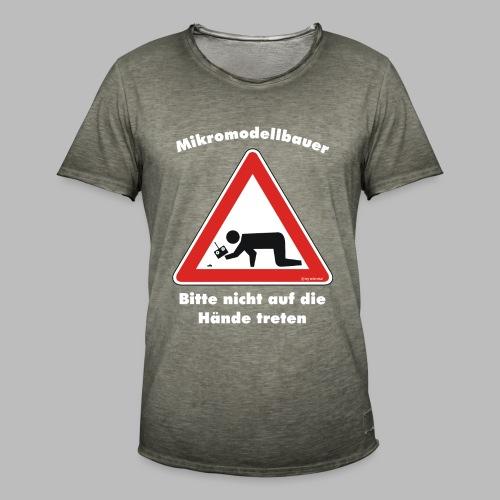 Mikromodell Warnschild Hände - weisse Schrift - Männer Vintage T-Shirt