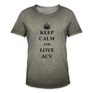 Keep Calm and Love ACV - Männer Vintage T-Shirt