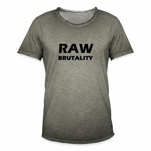 Raw Brutality - Männer Vintage T-Shirt
