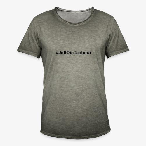 hashtag jeffdietastatur schwarz - Männer Vintage T-Shirt