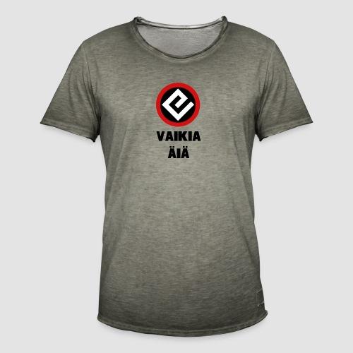 Vaikia äiä - Miesten vintage t-paita