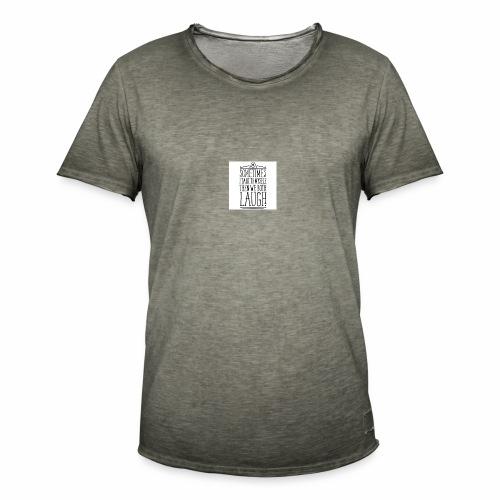 sometimes we both laugh frauen t shirt - Männer Vintage T-Shirt