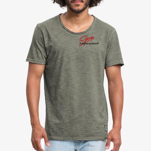 Stop Schulterpatient links - Männer Vintage T-Shirt