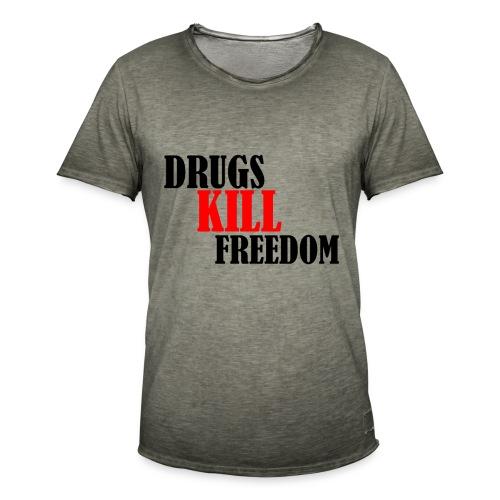 Drugs KILL FREEDOM! - Koszulka męska vintage