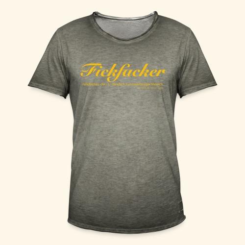 Fickfacker - Männer Vintage T-Shirt